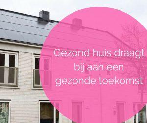 gezond huis gezonde toekomst