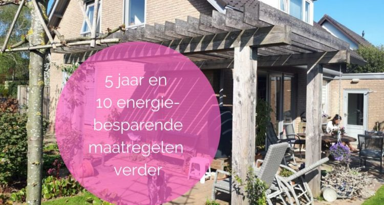 Zo maakten we ons huis energiezuinig en duurzaam